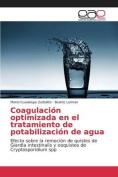 Coagulacion Optimizada En El Tratamiento de Potabilizacion de Agua [Spanish]