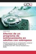 Efectos de Un Programa de Entrenamiento En Adultos Con Sobrepeso [Spanish]