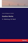 Goethes Werke [GER]