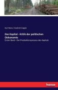 Das Kapital - Kritik Der Politischen Oekonomie [GER]