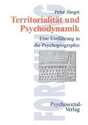 Territorialitat Und Psychodynamik [GER]