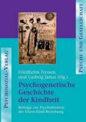 Psychogenetische Geschichte Der Kindheit [GER]