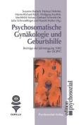Psychosomatische Gynakologie Und Geburtshilfe [GER]