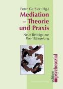 Mediation - Theorie Und Praxis [GER]