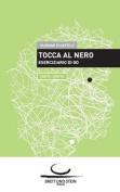 Tocca Al Nero 2 [ITA]