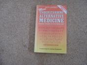 More understanding alternative medicine
