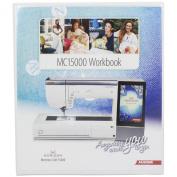 Janome Horizon Memory Craft 15000 Work Book