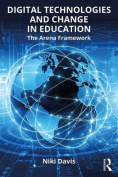 Digital Technologies and Change in Education
