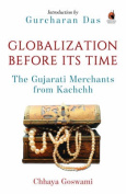 Globalization Before its Time
