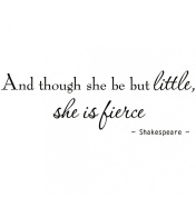And Though She Be But Little She is Fierce Nursery Wall Decals Room Decor Shakespeare
