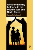 Work and family balance in the Middle East and North Africa