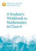 A Student's Workbook for Mathematics in Class 6
