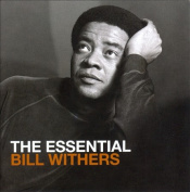 The Essential Bill Withers *