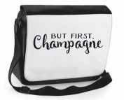 But First, Champagne Statement Shoulder Messenger Bag Case Cover Handbag Crossbody Travelling Compartment Bag - Large