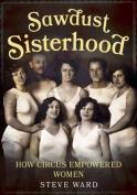 Sawdust Sisterhood