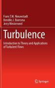 Turbulence: Introduction to Theory and Applications of Turbulent Flows