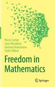 Freedom in Mathematics: 2016