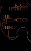 The Attraction of Things
