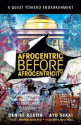 Afrocentric Before Afrocentricity