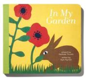 In My Garden [Board Book]