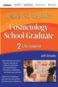 Ready, Set, Go! Cosmetology School Graduate Book 2