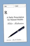 A Daily Prescription for Natural Health