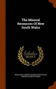 The Mineral Resources of New South Wales