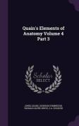 Quain's Elements of Anatomy Volume 4 Part 3