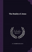 The Reality of Jesus
