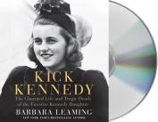Kick Kennedy [Audio]