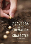 Proverbs and the Formation of Character