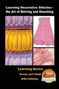 Learning Decorative Stitches - The Art of Shirring and Smocking