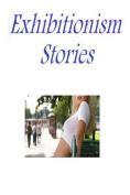 Exhibitionism Stories