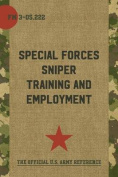 FM 3-05.222 Special Forces Sniper Training and Employment