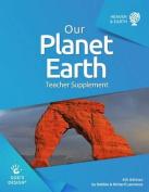 Our Planet Earth Teacher Supplement