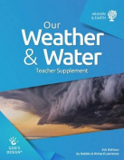 Our Weather & Water Teacher Supplement