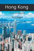 Hong Kong: Terror and Reunion