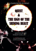 Quest & the Sign of the Shining Beast