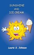 Sunshine and Ice Cream