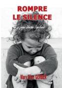 Rompre Le Silence Pour Liberer L'Enfant [FRE]