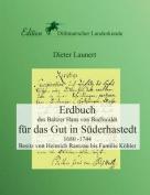 Erdbuch Fur Das Gut in Suderhastedt [GER]
