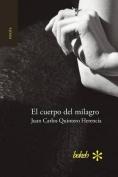 El Cuerpo del Milagro [Spanish]
