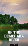 Up the Demerara River