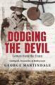 Dodging the Devil