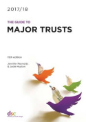 The Guide to Major Trusts 2017/18