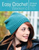 Easy Crochet Weekend
