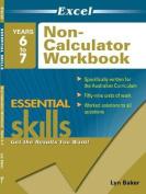 EXCEL ESSENTIAL SKILLS - NON-CALCULATOR WORKBOOK YEARS 6–7