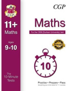 10-Minute Tests for 11+ Maths (Ages 9-10) - CEM Test