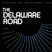 The Delaware Road [Original Motion Picture Soundtrack]