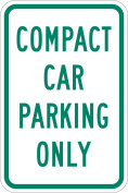 "Lyle Signs 3M Engineer Grade Sheeting Parking Sign, ""COMPACT CAR PARKING ONLY"", 46cm Length x 30cm Width, Green on White"